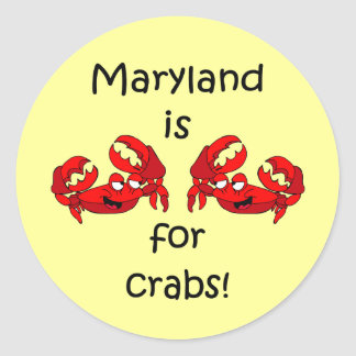 Maryland is for Crabs Round Sticker