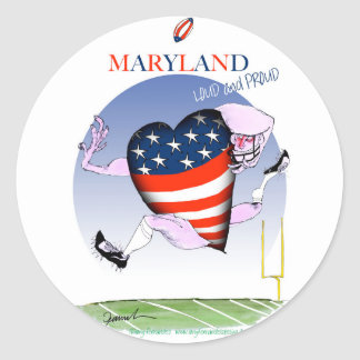 maryland loud and proud, tony fernandes round sticker