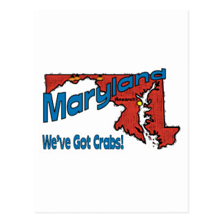 Maryland MD US Motto ~ We've Got Crabs Postcard