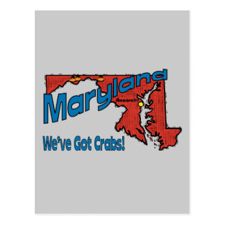 Maryland MD US Motto ~ We've Got Crabs Post Cards