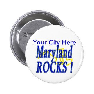 Maryland Rocks ! 6 Cm Round Badge