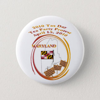 Maryland Tax Day Tea Party Protest 6 Cm Round Badge