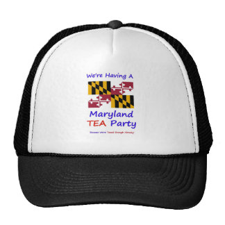 Maryland TEA Party - We re Taxed Enough Already Trucker Hats