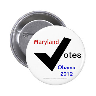 Maryland Votes Obama 2012 Buttons