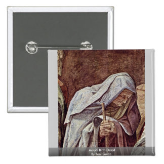 Mary'S Birth Detail By Reni Guido Pinback Buttons