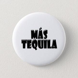 Mas Tequila 6 Cm Round Badge