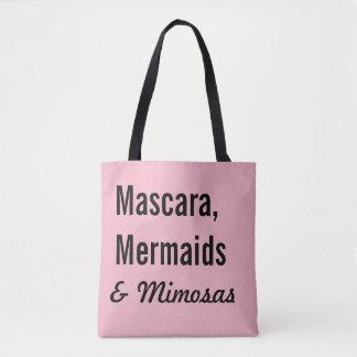 Mascara, Mermaids & Mimosas Tote Bag