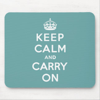 Masculine Teal Keep Calm and Carry On Mouse Pad