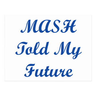 MASH Told My Future as a kid! Post Card