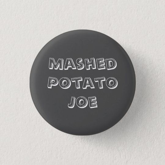 Mashed Potato Joe 3 Cm Round Badge