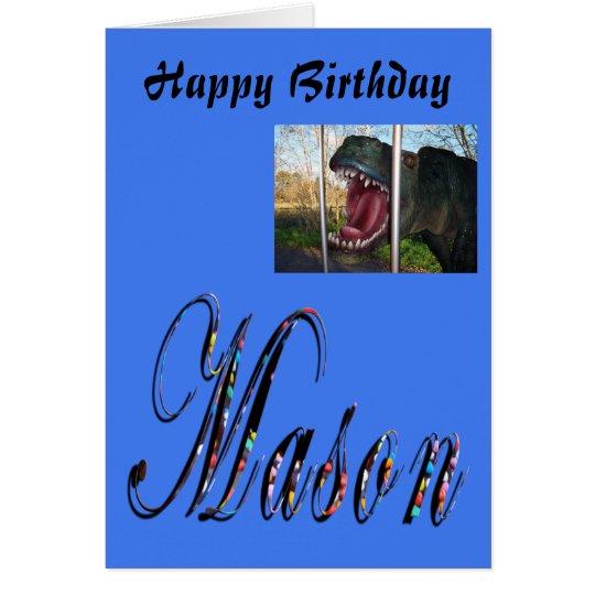 Mason, Name, Logo,  Boys Dinosaur Birthday Card