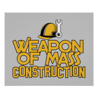 Mass Construction custom poster