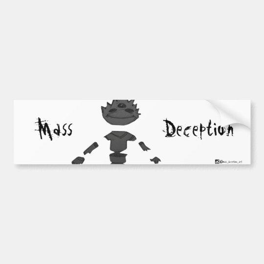 Mass Deception Bumper Sticker
