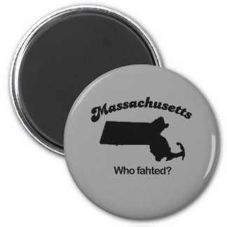 Massachusetts Motto - Who fahted? 6 Cm Round Magnet