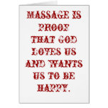 Massage is Proof that God Loves Us Blank Greeting Card