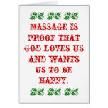 Massage is Proof that God Loves Us Christmas Greeting Cards