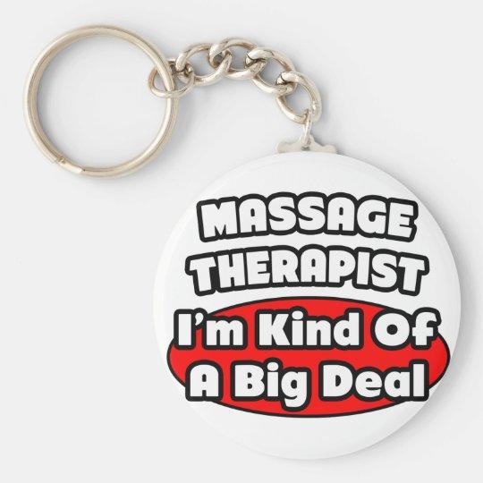 Massage Therapist...Big Deal Basic Round Button Key Ring