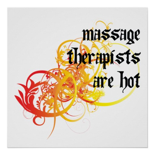 Massage Therapists Are Hot Posters