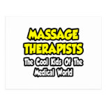 Massage Therapists...Cool Kids of Med World