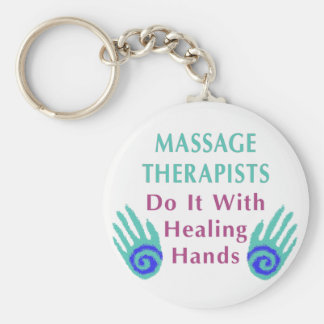 Massage Therapists Do It With Healing hands Basic Round Button Key Ring