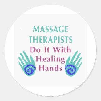 Massage Therapists Do It With Healing hands Round Sticker