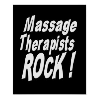 Massage Therapists Rock! Poster Print
