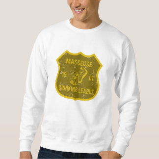 Masseuse Drinking League Pull Over Sweatshirts