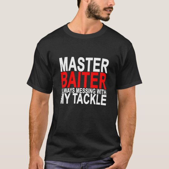 Master Baiter - Funny Fishing.png T-Shirt