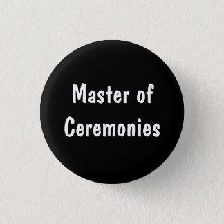 Master of Ceremonies 3 Cm Round Badge