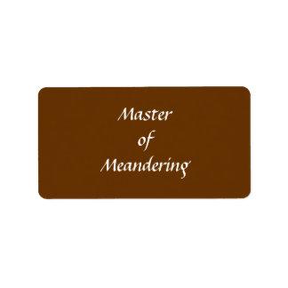 Master of Meandering. Hiking Walking. Brown Custom Label