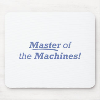Master of the Machines! Mouse Pad
