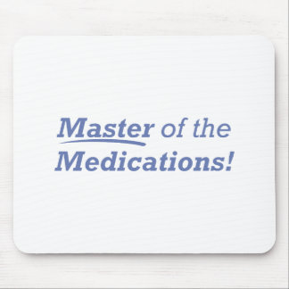 Master of the Medications! Mouse Pad