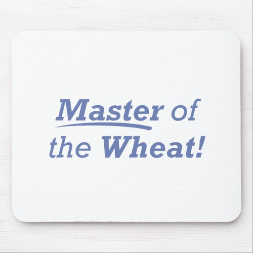 Master of the Wheat! Mouse Pads