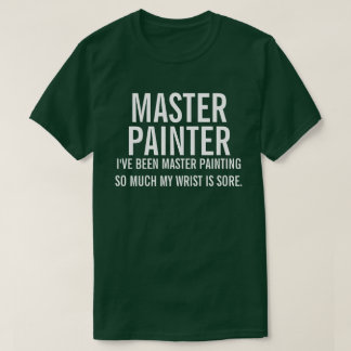 Master Painter T-Shirt