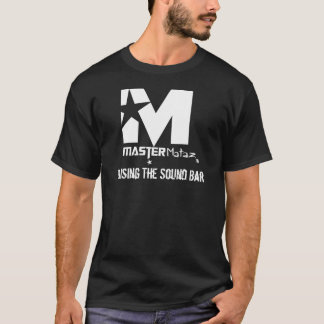 MasterMataz Raising the Sound Bar T-Shirt