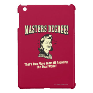 Masters Degree: Avoiding the Real World iPad Mini Case
