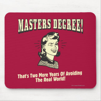 Masters Degree: Avoiding the Real World Mouse Mat