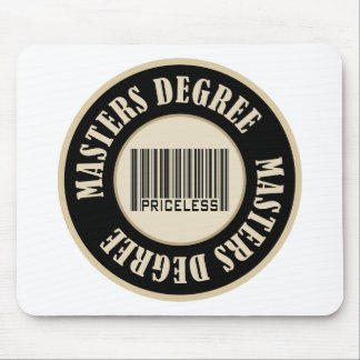 Masters Degree Priceless Mouse Mat