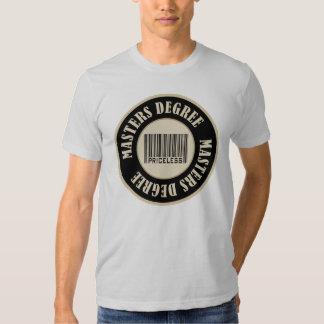 Masters Degree Priceless Tshirts