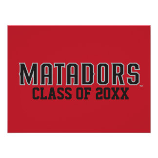 Matadors with Class Year - Gray Outline Poster