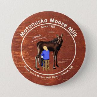 Matanuska Moose Milk 7.5 Cm Round Badge