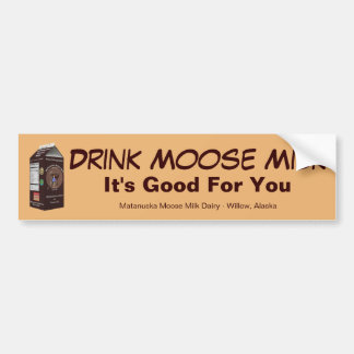 Matanuska Moose Milk Bumper Sticker