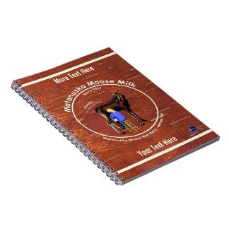 Matanuska Moose Milk Notebooks
