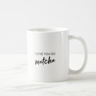 Matcha Quote Tea or Coffee Mug