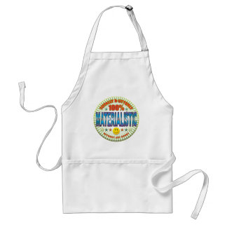 Materialistic Totally Apron