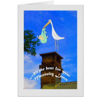 Maternity Leave stork and baby on chimney Greeting Card