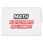 Math...All The Cool Kids Are Learning It