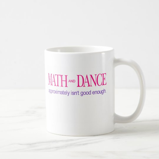 Math and Dance _ colour text Coffee Mug