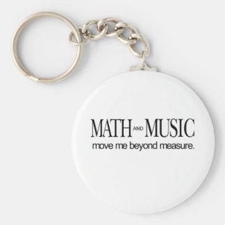 Math and Music _ move me beyond measure Key Ring