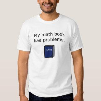 Math Book Has Problems Tshirt